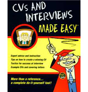CVs and Interviews made easy