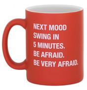 Be Very Afraid Mug