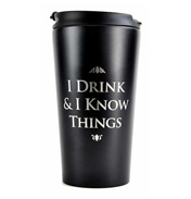 'I Drink & I know Things' Travel Mug