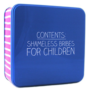 Shameless Bribes for Children Storage Tin